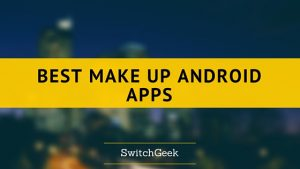 6 Best make up Android Apps