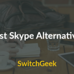 5 Best Skype Alternatives for Free Video Calling