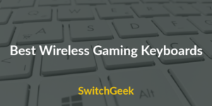 Top 10 Best Wireless Gaming Keyboards – Buyer's Guide 2017