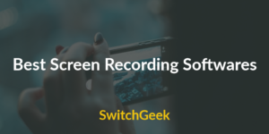 Top 10 Best Screen Recording Software for Windows