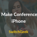 How to Make Conference Call on iPhone