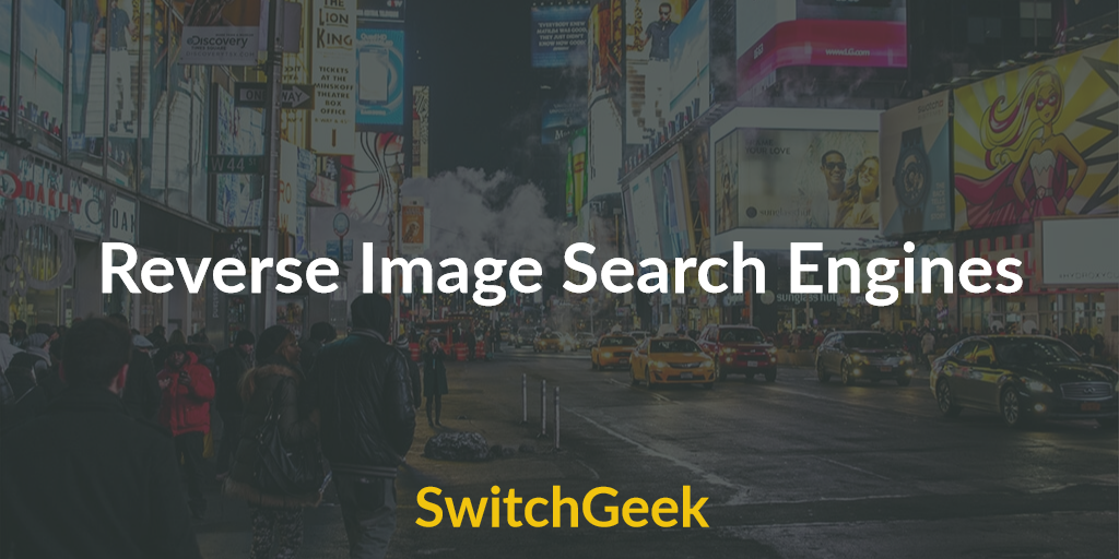 15 Best Reverse Image Search Engines And Apps 2017