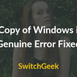 This Copy of Windows is not Genuine Fix 2018 (Solved)