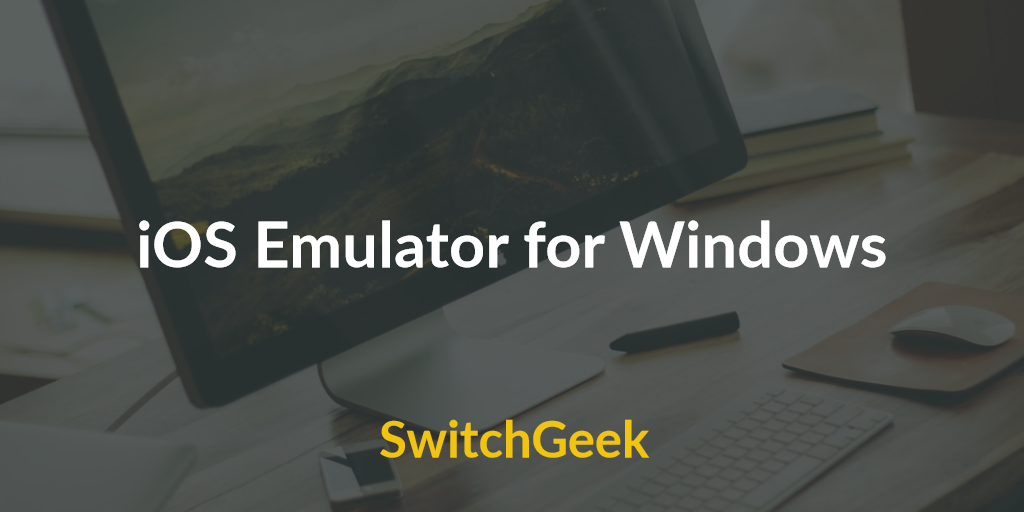 iphone 6 emulator for windows 10