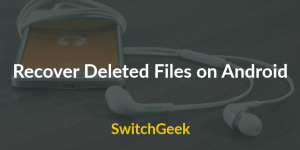 10 Best Methods to Recover Deleted Files on Android 2017