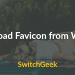 3 Ways to Download Favicon from Website