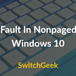 How to fix Error Page Fault In Nonpaged Area Windows 10