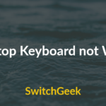 How to Fix Laptop Keyboard not Working
