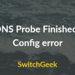 DNS_PROBE_FINISHED_BAD_CONFIG Error and How to fix it