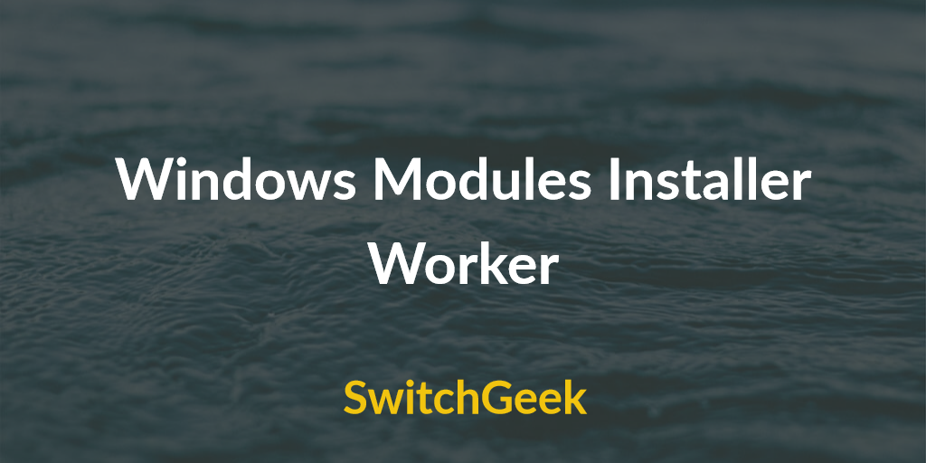 how long does windows module installer take