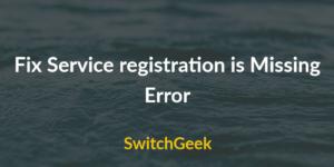 Fix service registration is missing or corrupt windows 10
