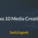 Windows 10 Media Creation Tool – Create Installation Media