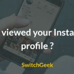 How to See Who Viewed Your Instagram Profile in 2018