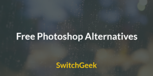10 Best Free Photoshop Alternatives You Must Try