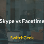 Skype vs Facetime ? Which provides Best Video Quality ?